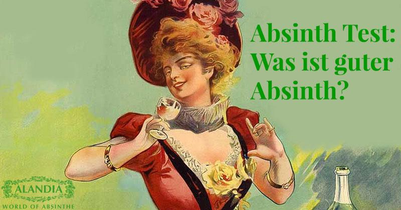 Absinth Test: Was ist guter Absinth?